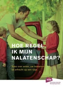 Brochure Erfrecht: Hoe regel ik mijn nalatenschap